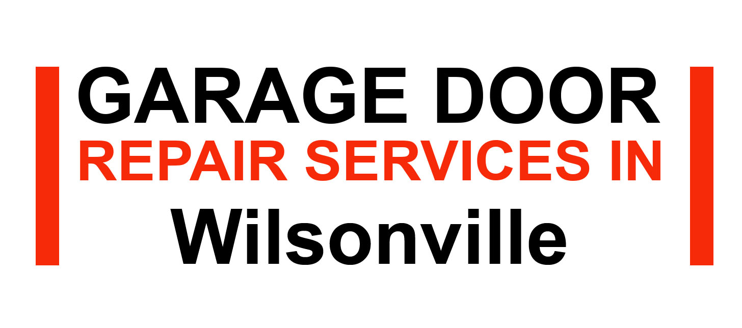 Garage Door Repair Wilsonville,OR